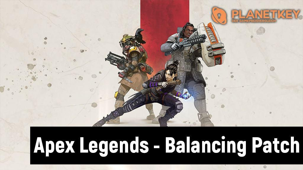 Apex Legends - Erstes Balance-Update