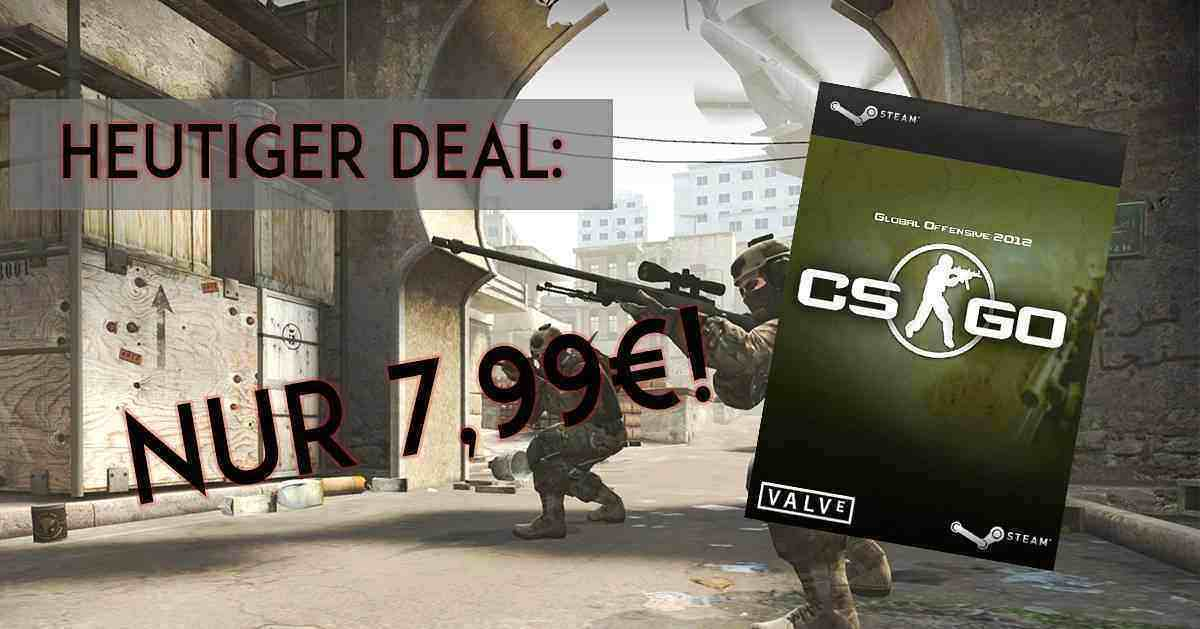 Counter Strike: Global Offensive nur 7,99€!