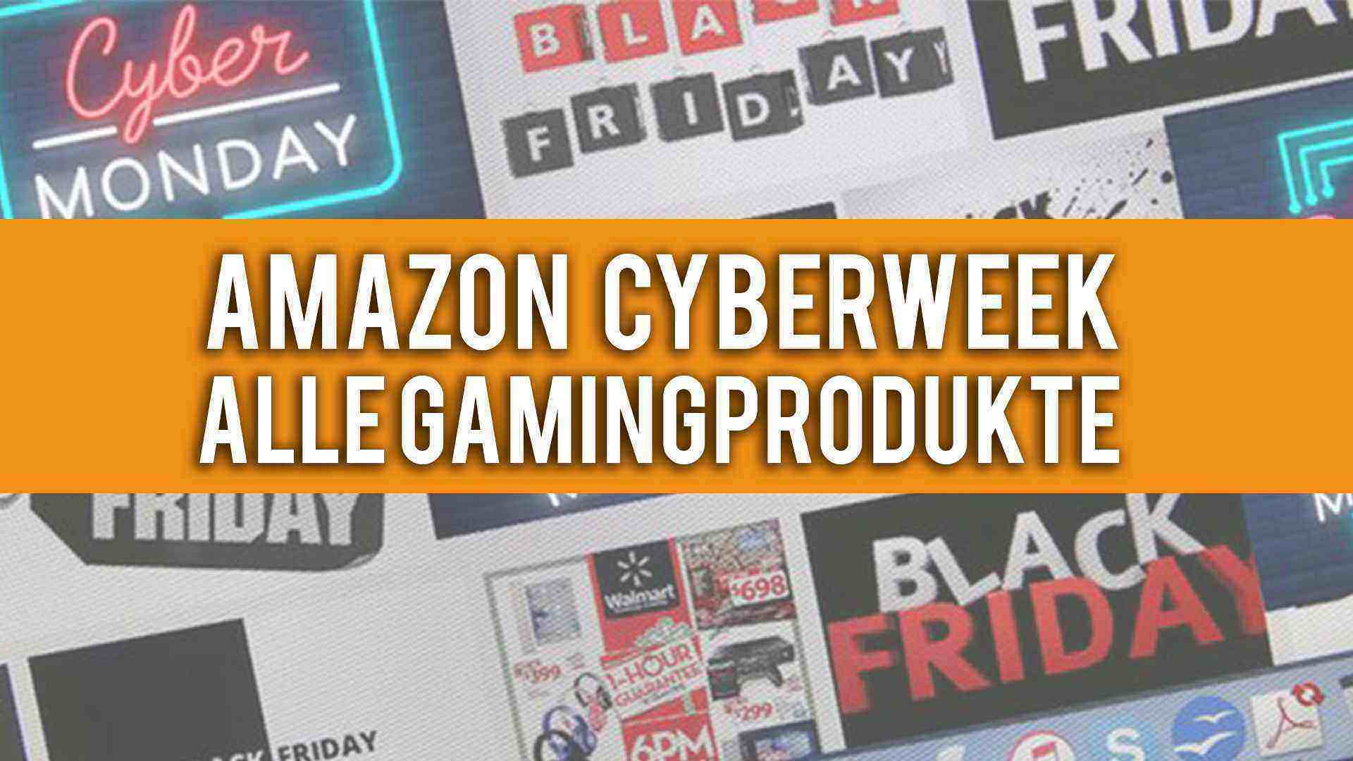 Cyberweek bei Amazon - Alle Gamingprodukte