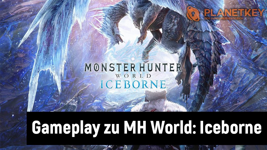 Monster Hunter World Iceborne mit viel Gameplay-Material