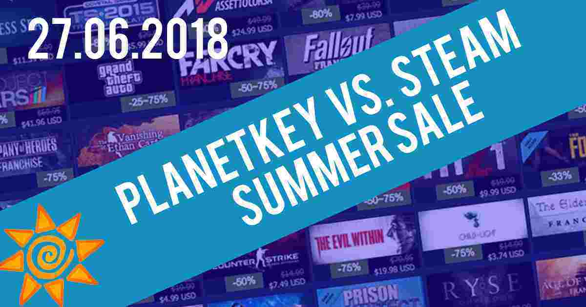 PLANETKEY VS. STEAM SUMMER SALE 27.06.2018