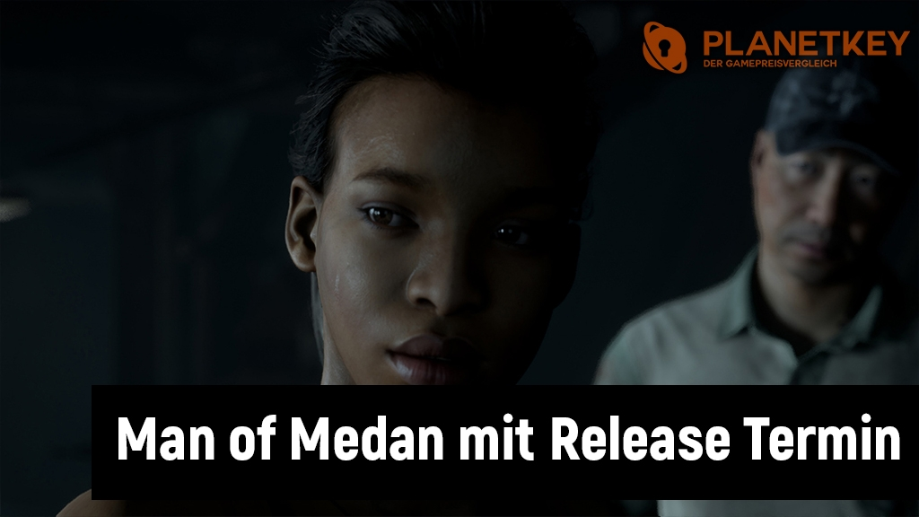 The Dark Pictures Man of Medan mit Release Termin