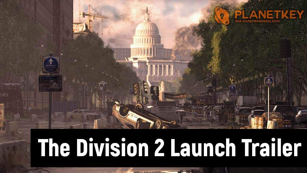 The Division 2 - Launch Trailer stimmt auf Release ein