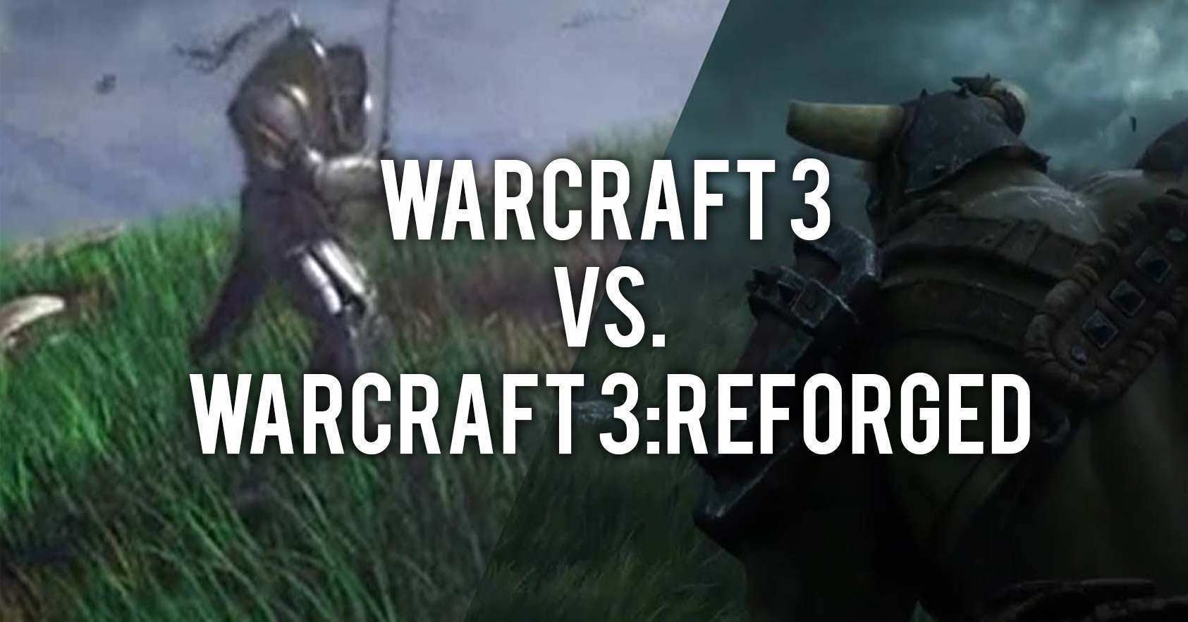 Warcraft 3 Reforged vs. Warcraft 3 Trailer Gegenüberstellung