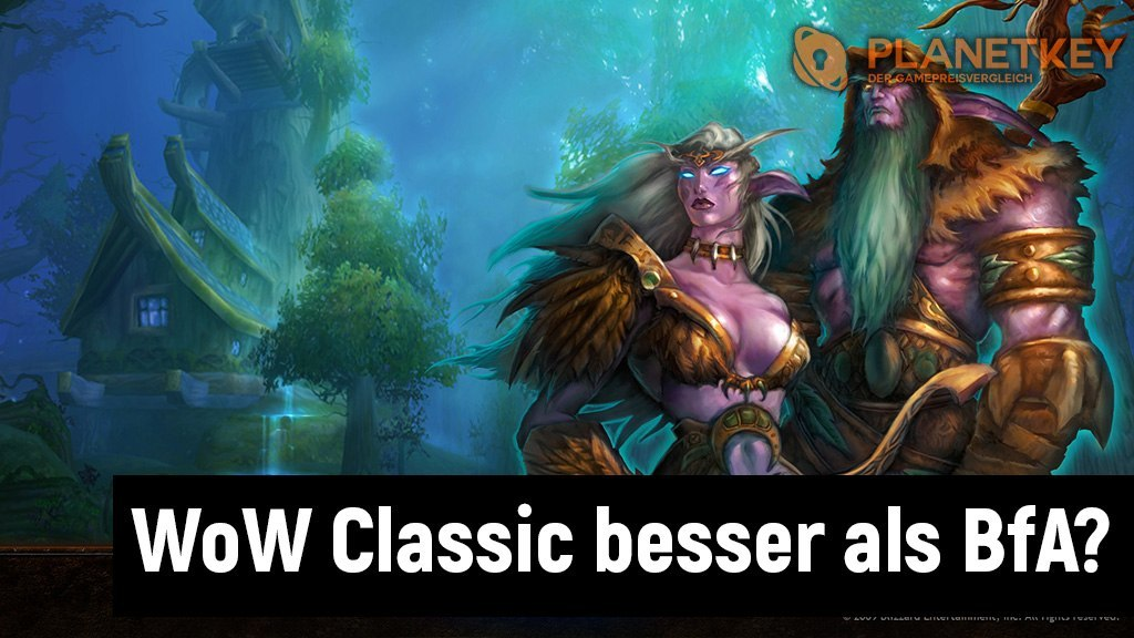 WoW Classic besser als Battle for Azeroth?