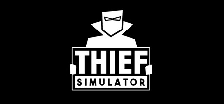 Thief Simulator Key kaufen für Steam Download