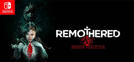 Remothered Broken Porcelain Nintendo Switch Code kaufen