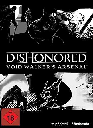 Dishonored - Void Walkers Arsenal DLC Key kaufen für Steam Download