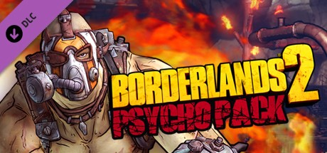 Borderlands 2 Psycho Pack DLC Key kaufen