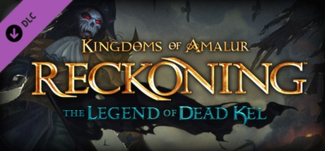 Kingdoms of Amalur Reckoning The Legend of Dead Kel DLC Key kaufen