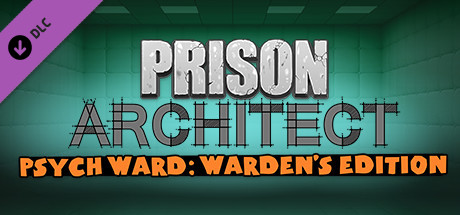 Prison Architect - Psych Ward: Warden's Edition Key kaufen