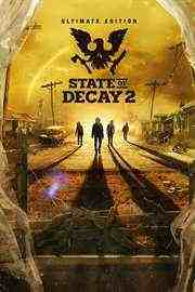 State of Decay 2 Ultimate Edition Key kaufen